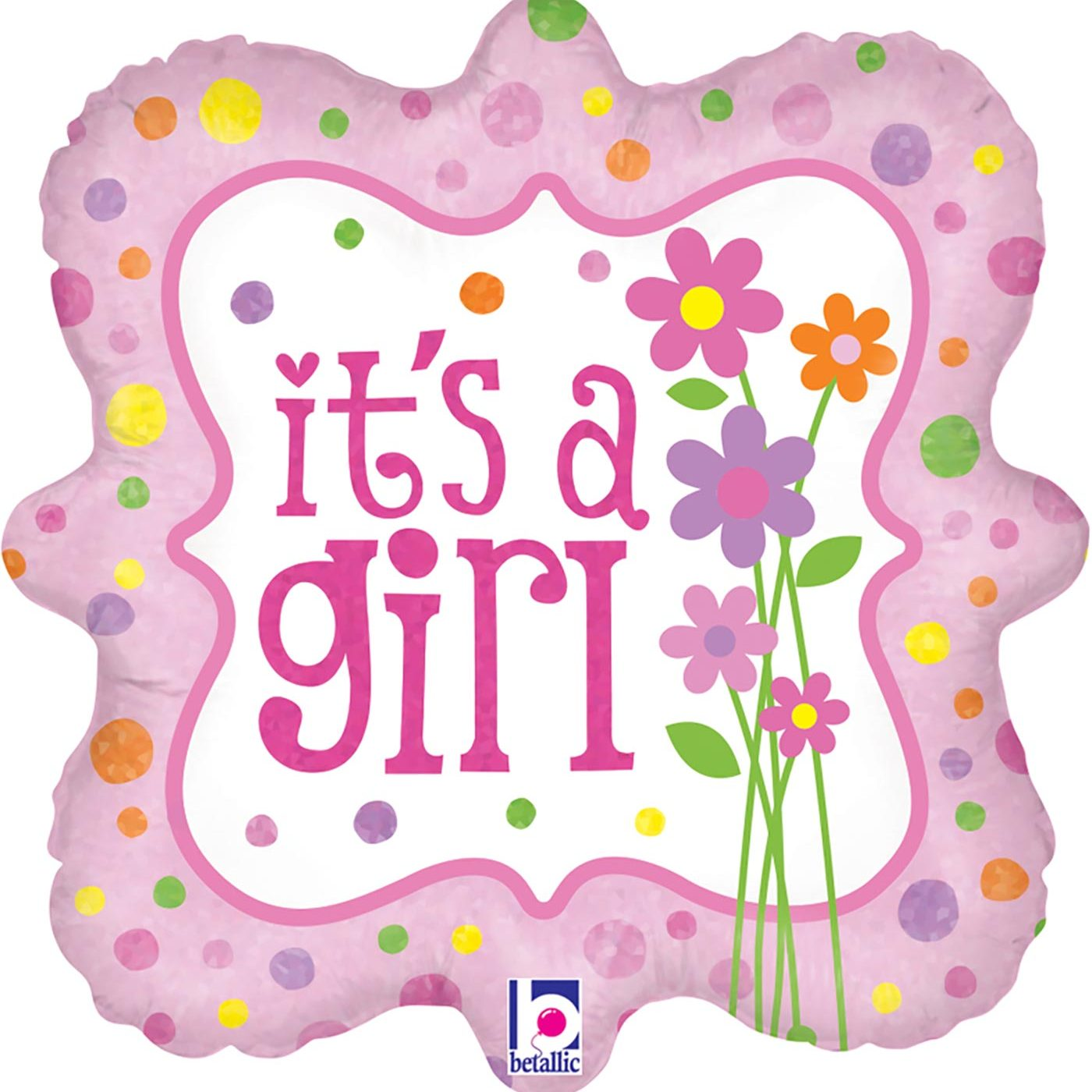 """Betallic 18"""" It's a Girl Flowers Holographic"""