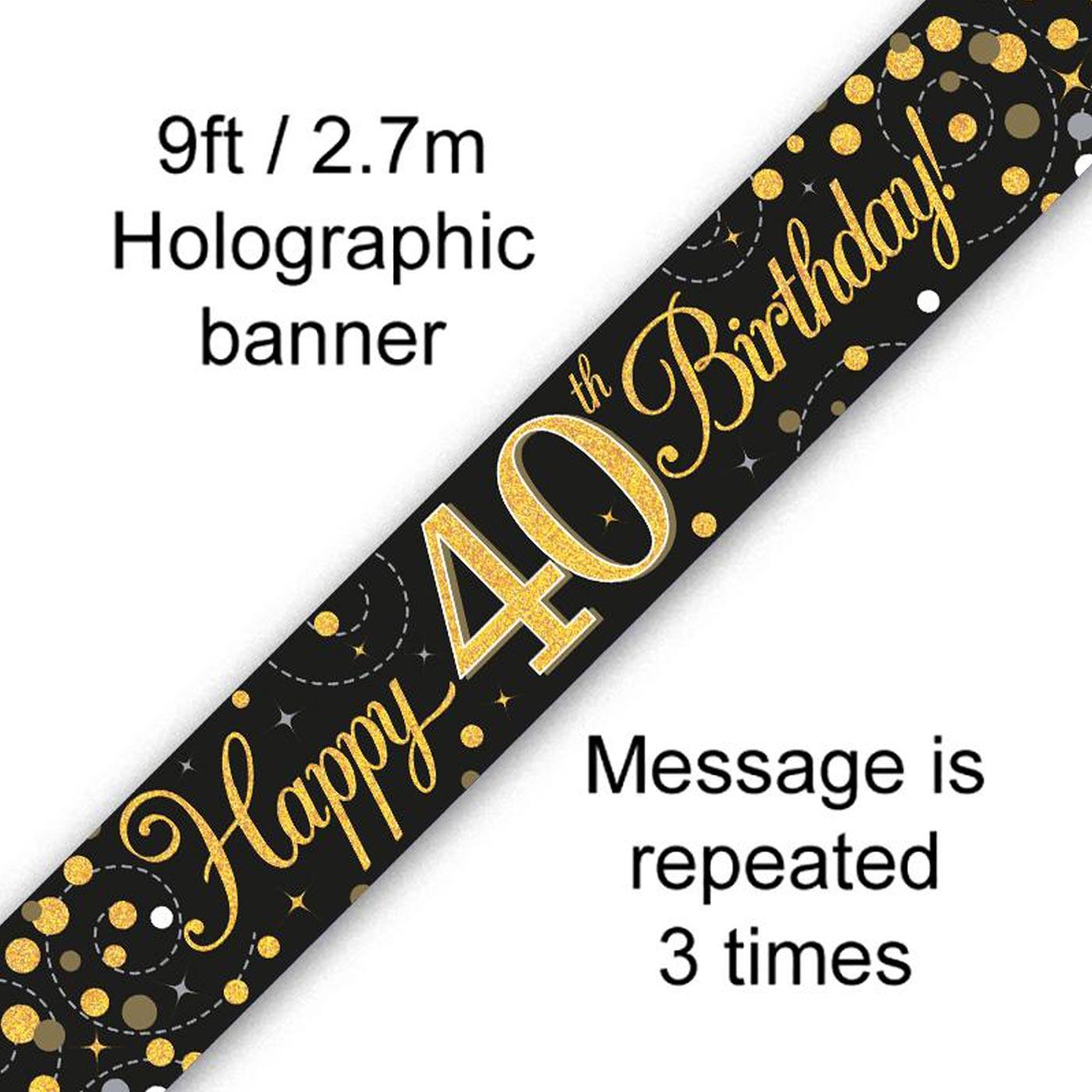 Black Gold Fizz 40th Birthday Banner